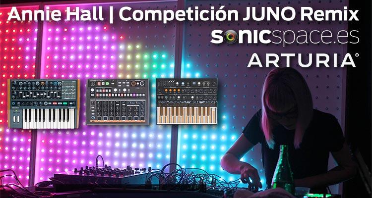 Annie Hall | Competición JUNO Remix | ARTURIA